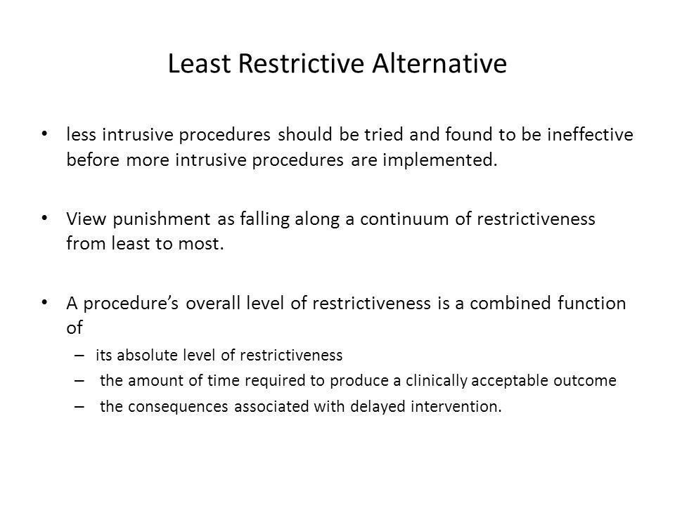 Least Restrictive Alternative