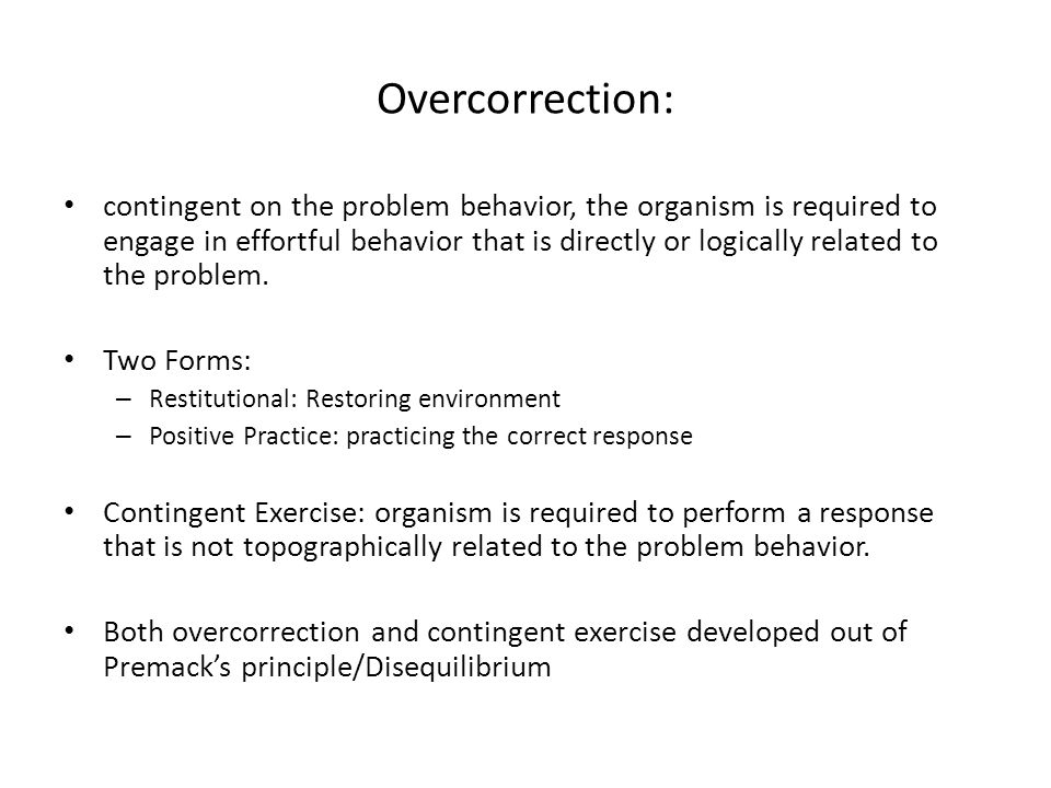 Overcorrection: