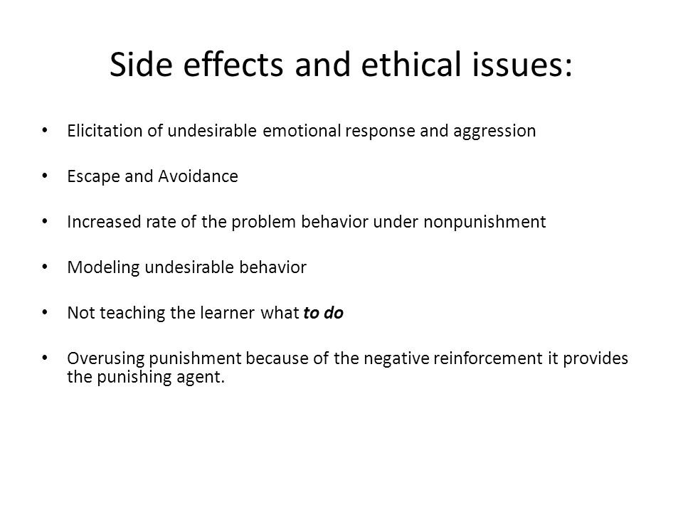 Side effects and ethical issues: