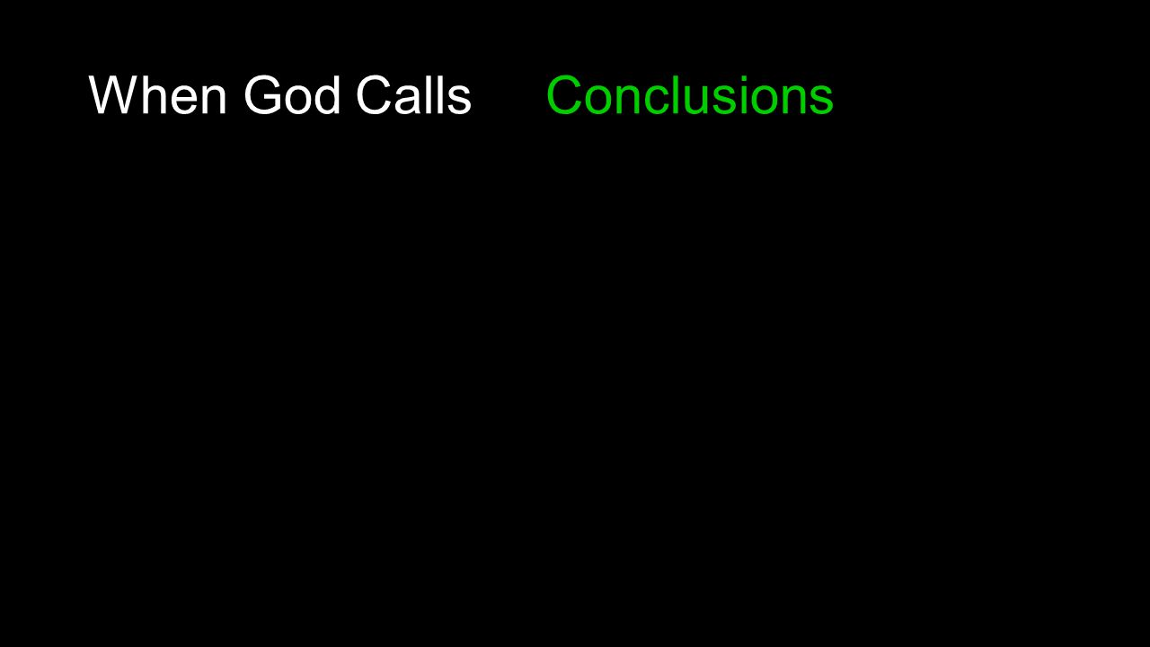 When God Calls Conclusions
