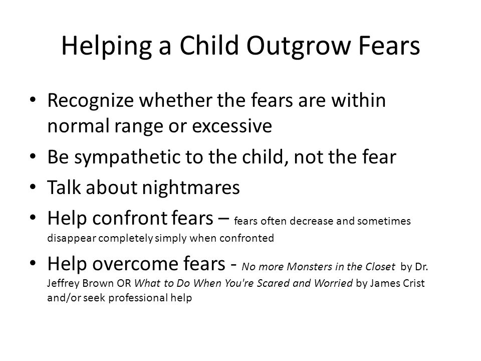 Helping a Child Outgrow Fears