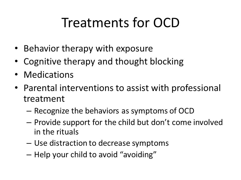 Treatments for OCD Behavior therapy with exposure