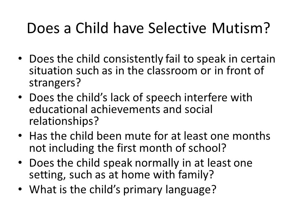 Does a Child have Selective Mutism