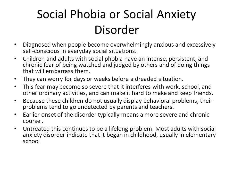 Social Phobia or Social Anxiety Disorder