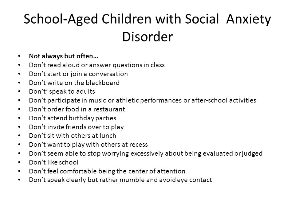 School-Aged Children with Social Anxiety Disorder