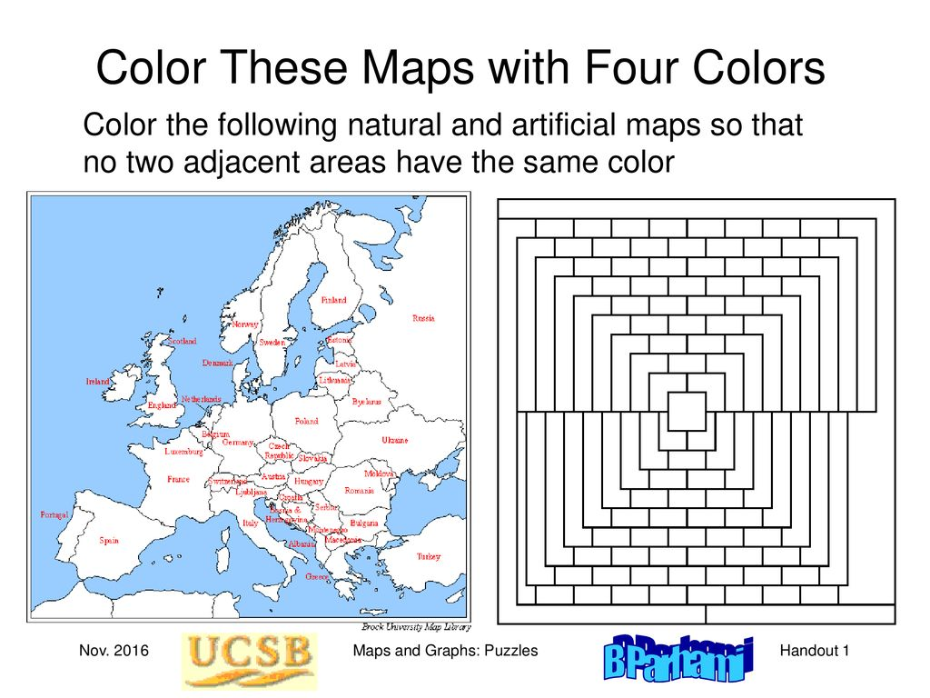 Color These Maps with Four Colors - ppt download on dual graph, perfect graph, planar graph, fractional coloring, greedy coloring, edge coloring, world map, 20 x 30 color us map, path coloring, star coloring, 4 miles map, harmonious coloring, strong coloring, lattice graph, non-color usa map, graphic design map, five color theorem, 4 line map, pigeonhole principle, graph coloring, exact coloring, chromatic polynomial, acyclic coloring, complete coloring,