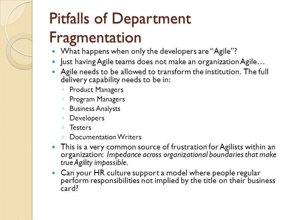 Pitfalls of Department Fragmentation