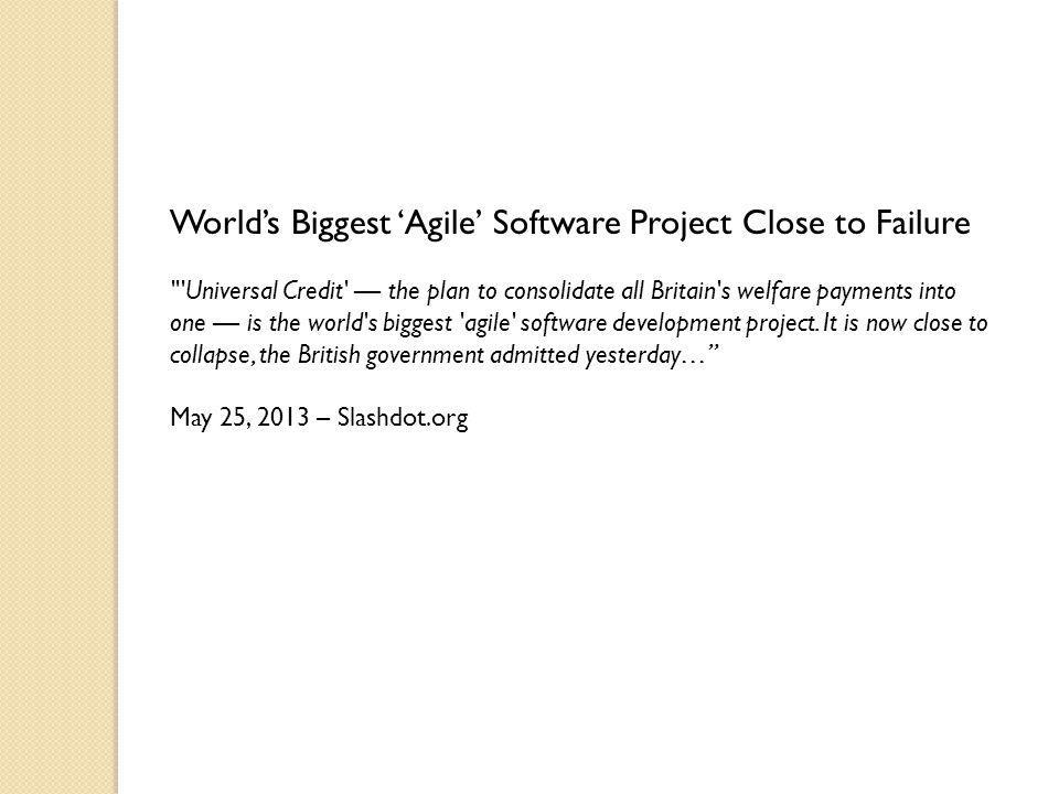 World's Biggest 'Agile' Software Project Close to Failure
