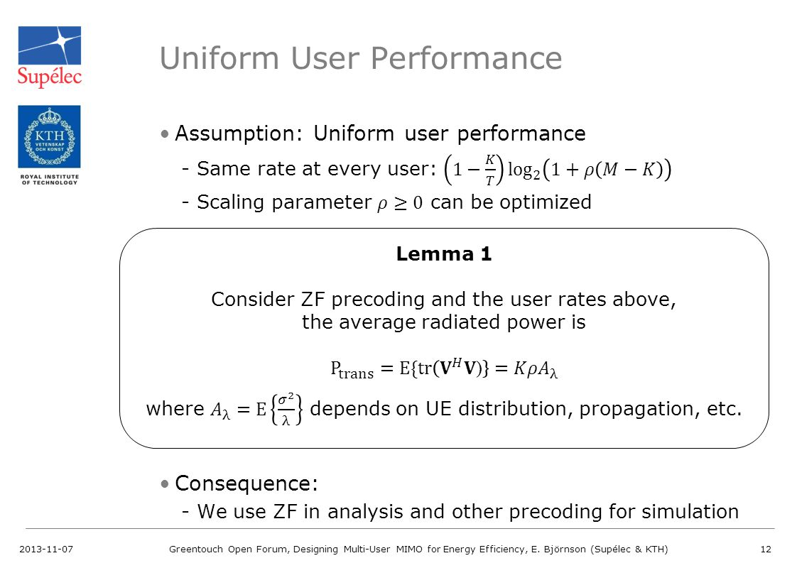 Uniform User Performance