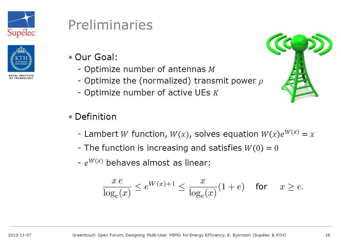 Preliminaries Our Goal: Definition Optimize number of antennas 𝑀
