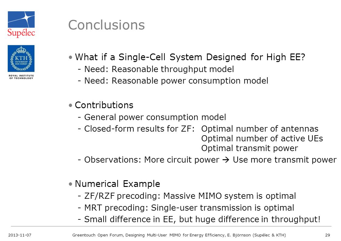 Conclusions What if a Single-Cell System Designed for High EE