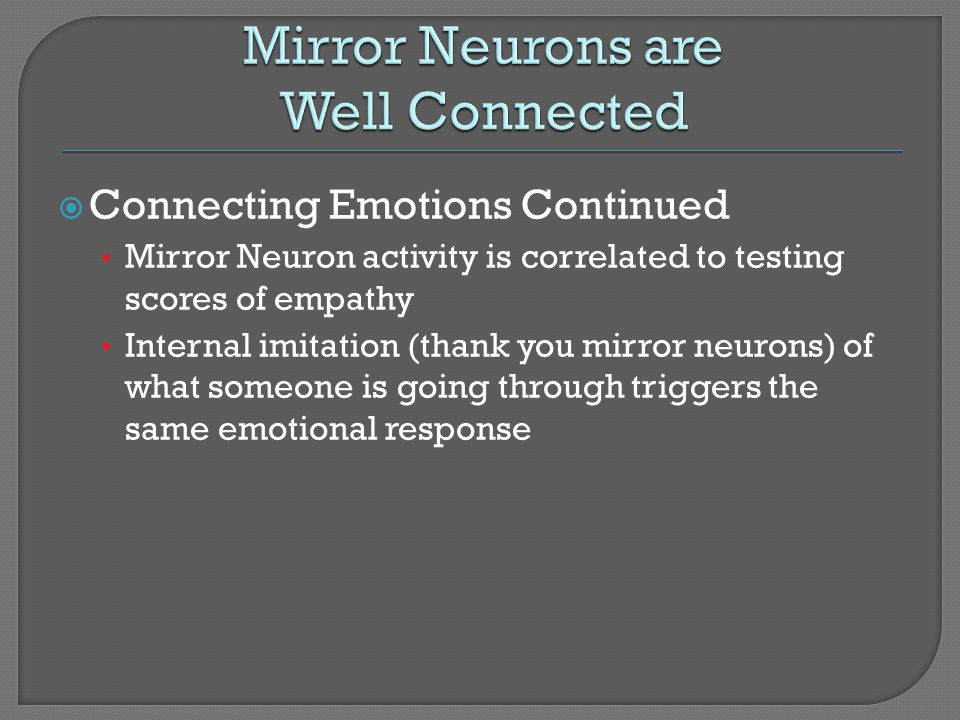 Mirror Neurons are Well Connected