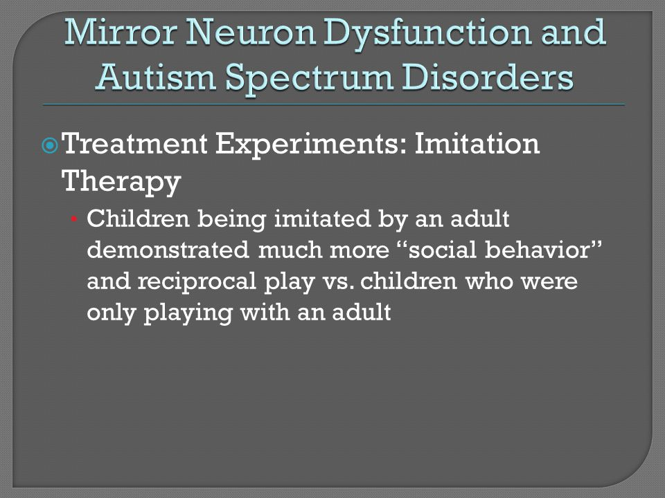 Mirror Neuron Dysfunction and Autism Spectrum Disorders