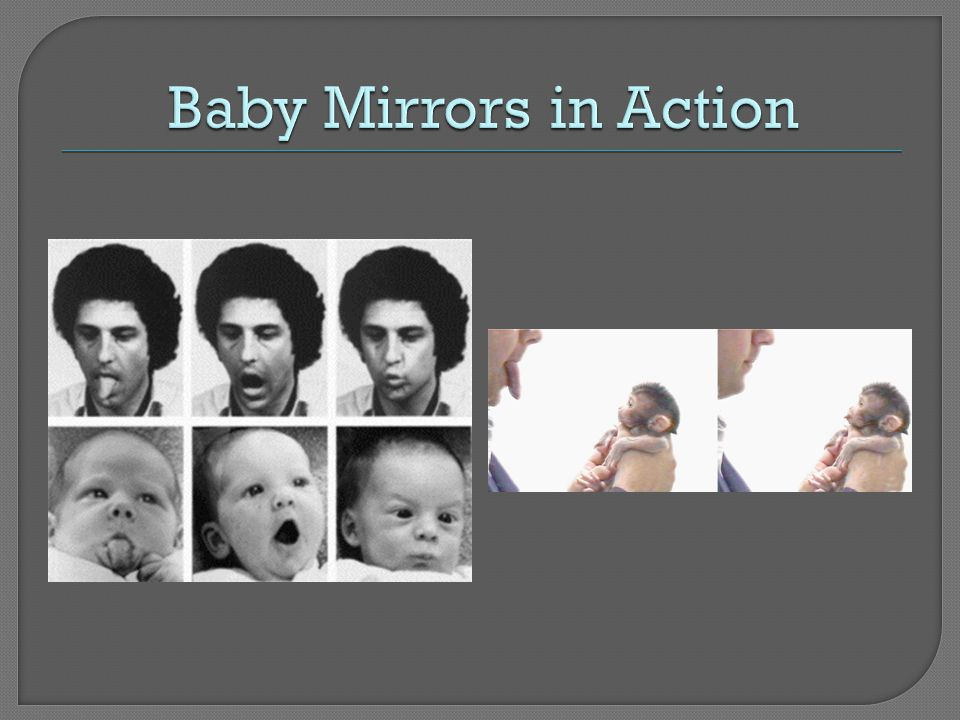 Baby Mirrors in Action