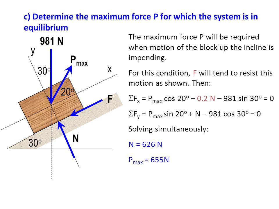 c) Determine the maximum force P for which the system is in equilibrium