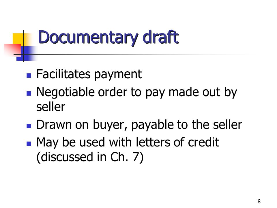 Documentary draft Facilitates payment
