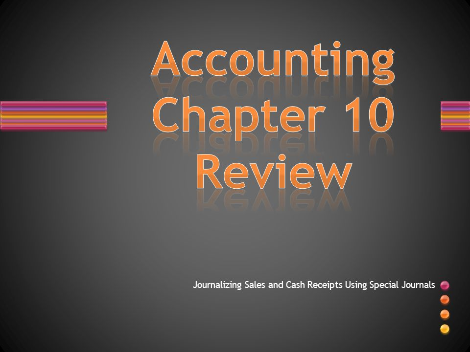 Accounting Chapter 10 Review