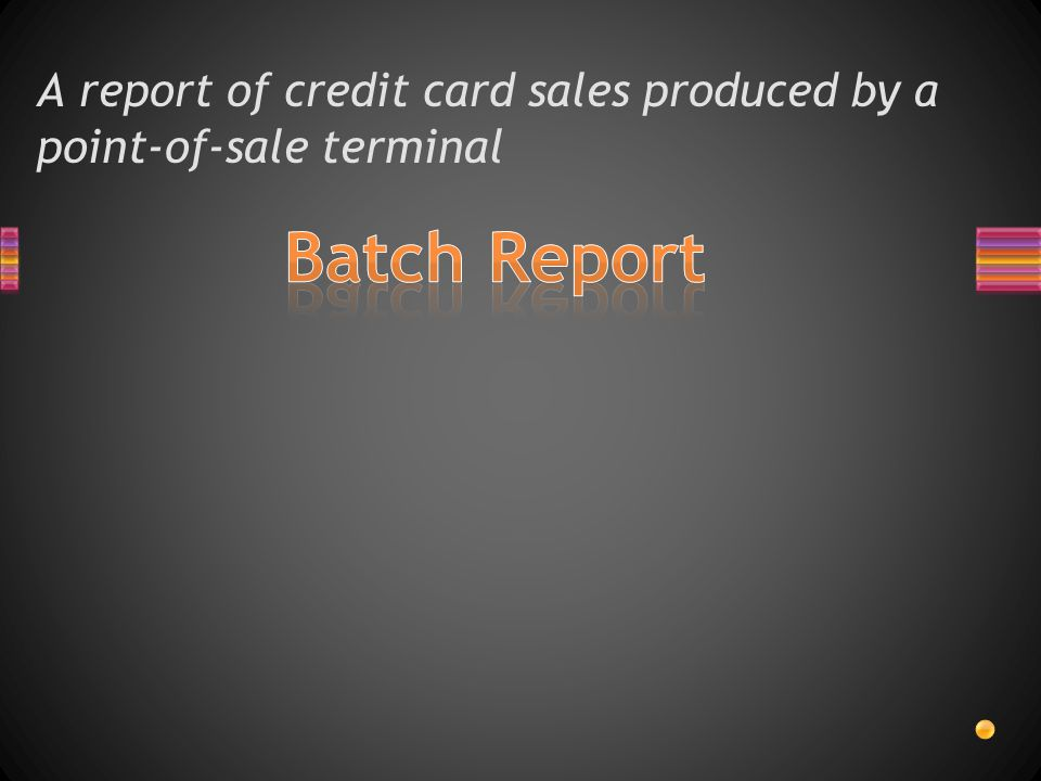 A report of credit card sales produced by a point-of-sale terminal