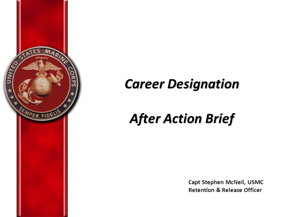 Career Designation After Action Brief
