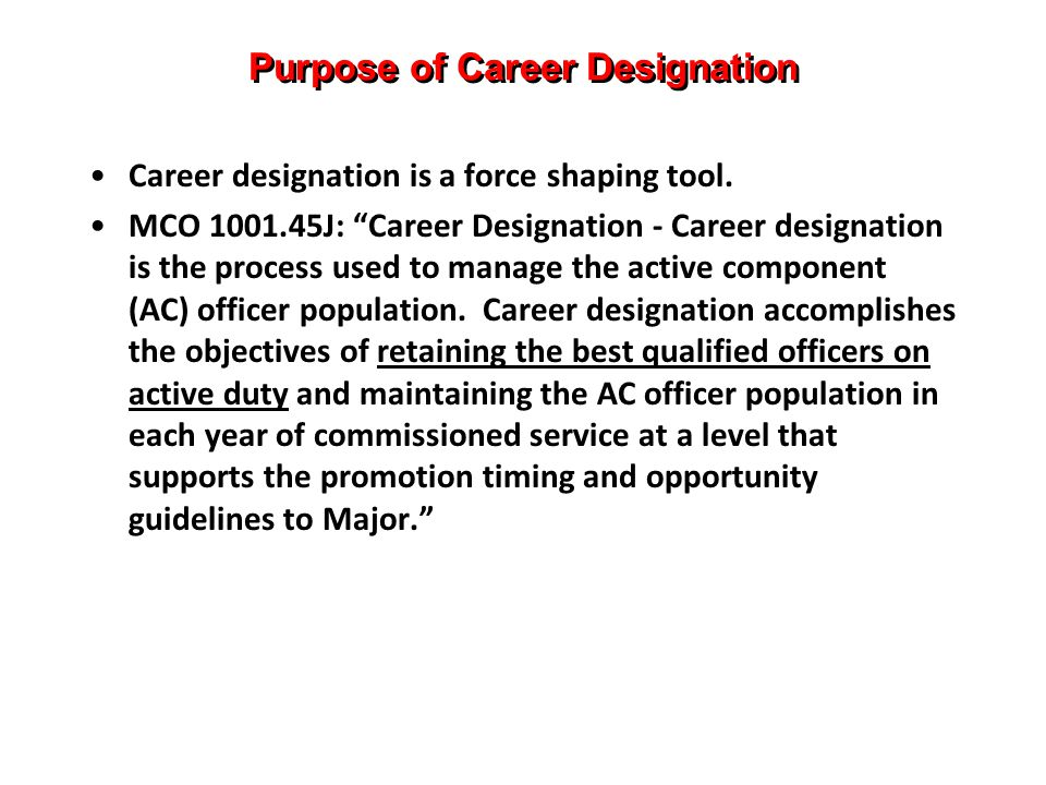 Purpose of Career Designation