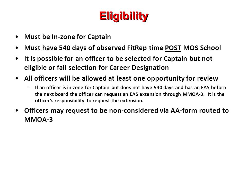 Eligibility Must be In-zone for Captain
