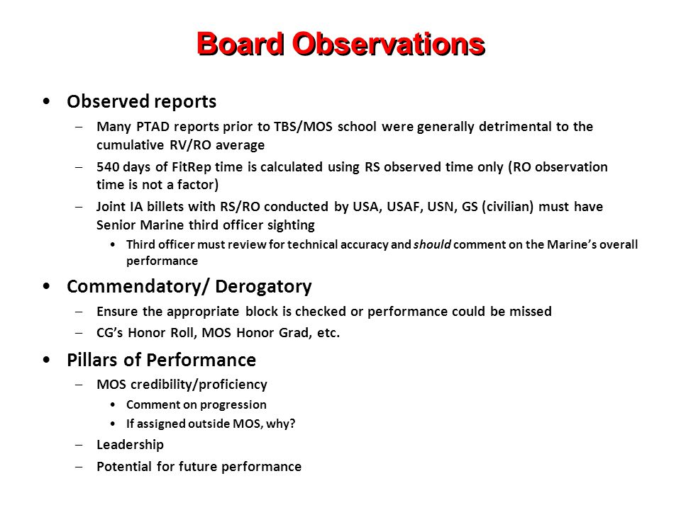 Board Observations Observed reports Commendatory/ Derogatory