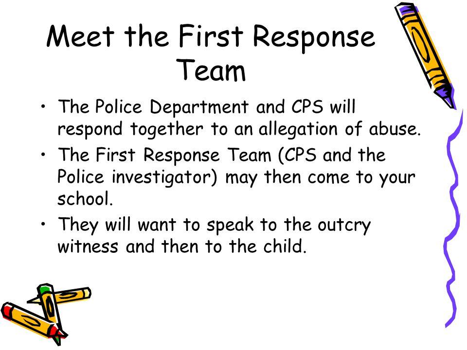 Meet the First Response Team