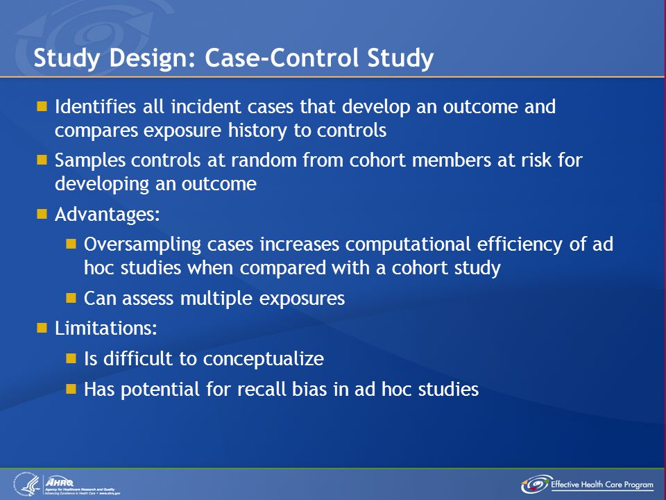 case controlled study design Module 2: study design and sampling study design randomized controlled trials are always prospective studies and often in the case of the response.