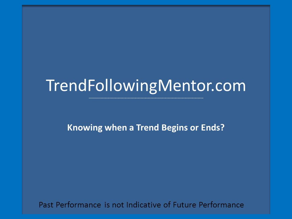 Past Performance is not Indicative of Future Performance