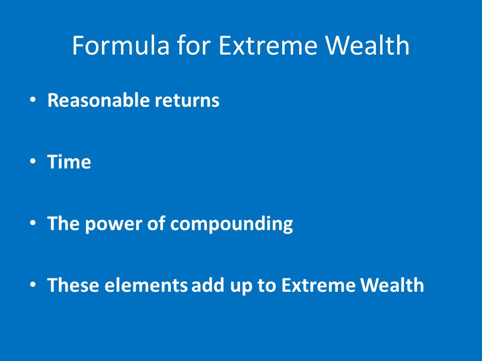 Formula for Extreme Wealth