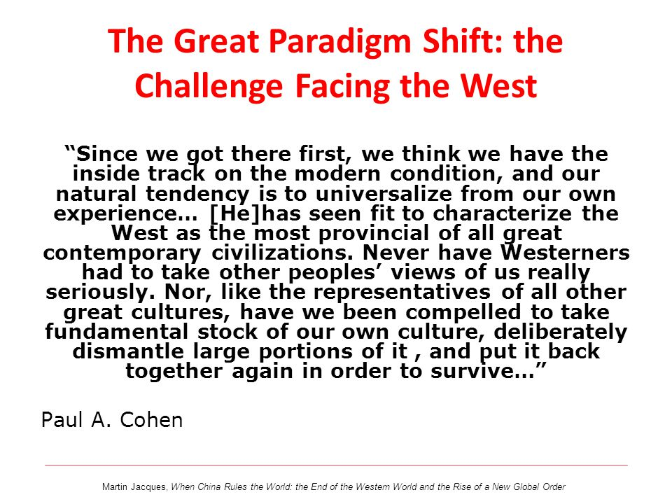 The Great Paradigm Shift: the Challenge Facing the West