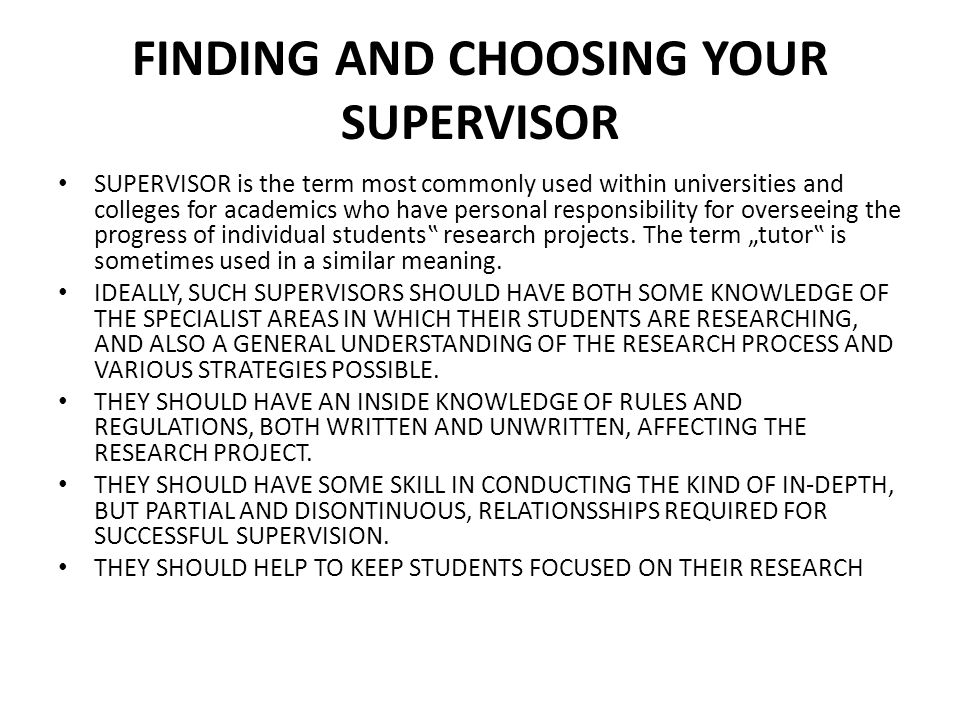 FINDING AND CHOOSING YOUR SUPERVISOR
