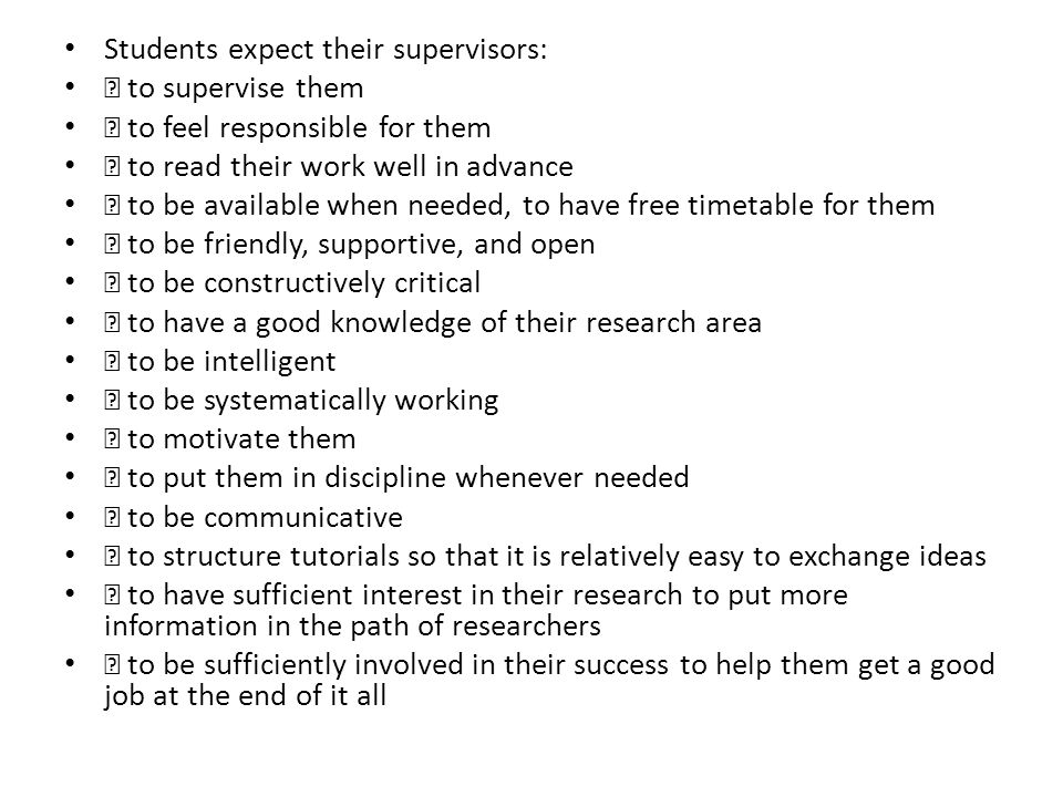 Students expect their supervisors: