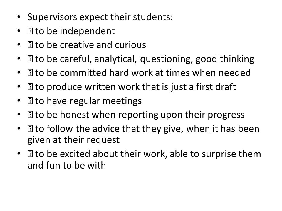 Supervisors expect their students: