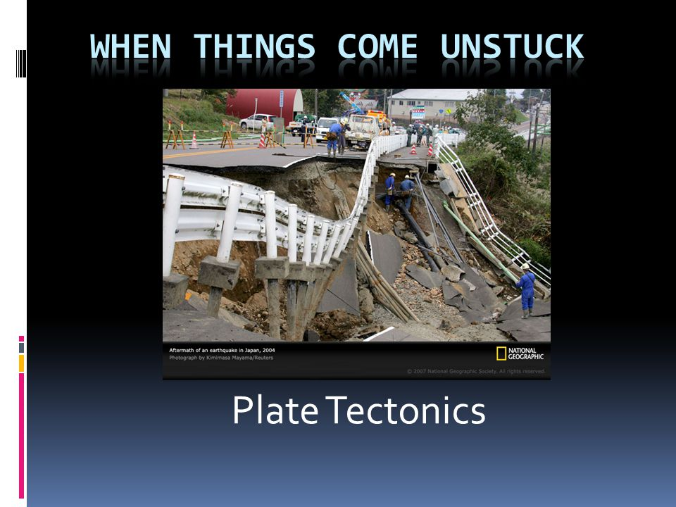 WHEN THINGS COME UNSTUCK