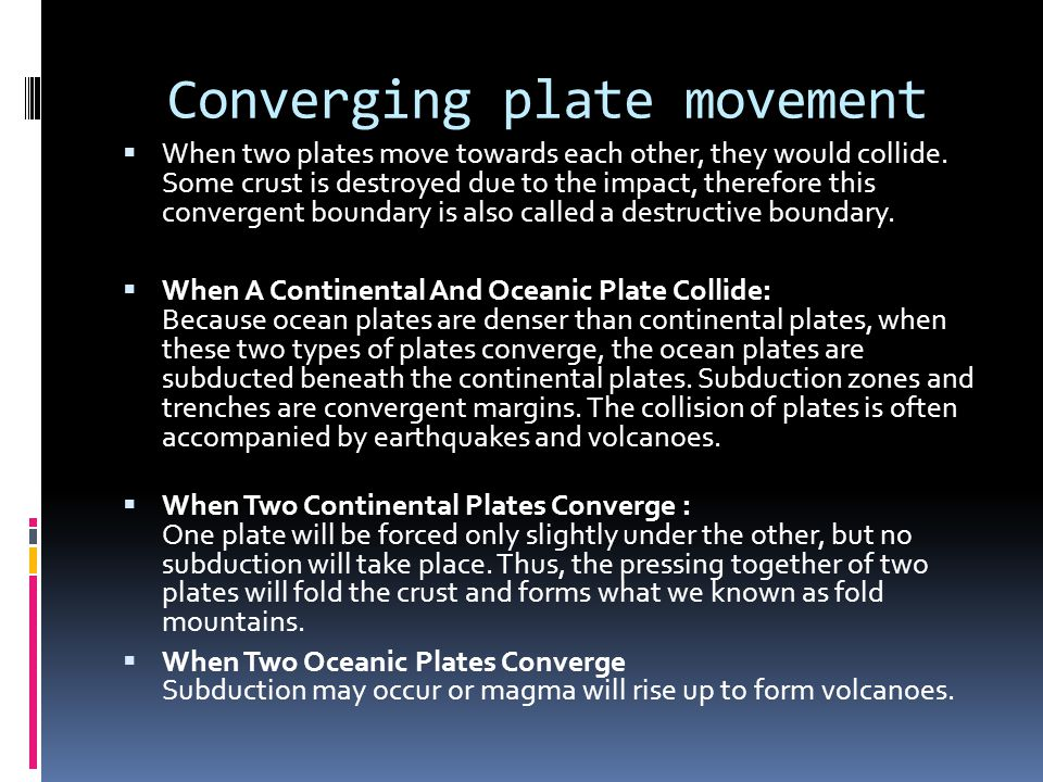 Converging plate movement