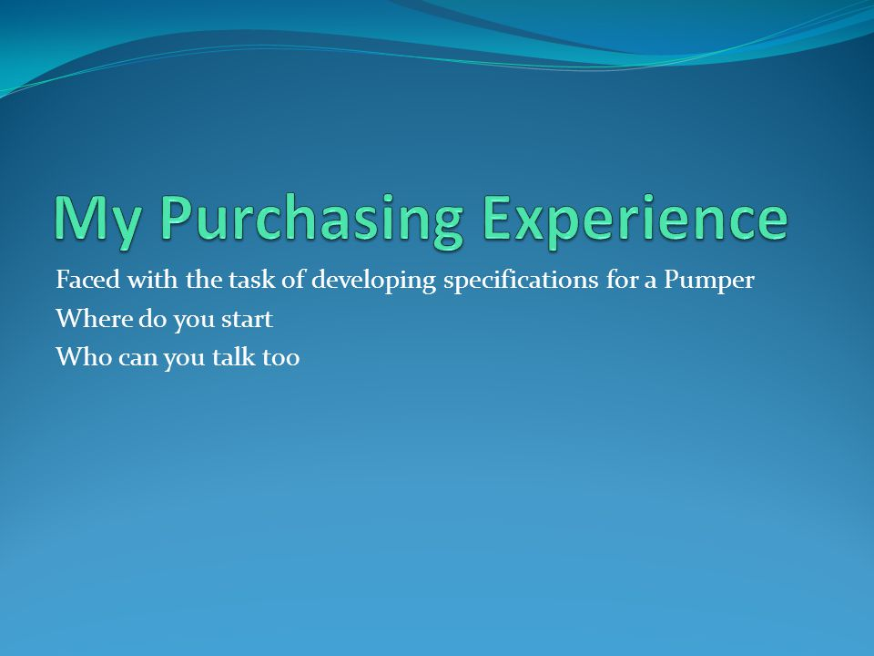 My Purchasing Experience