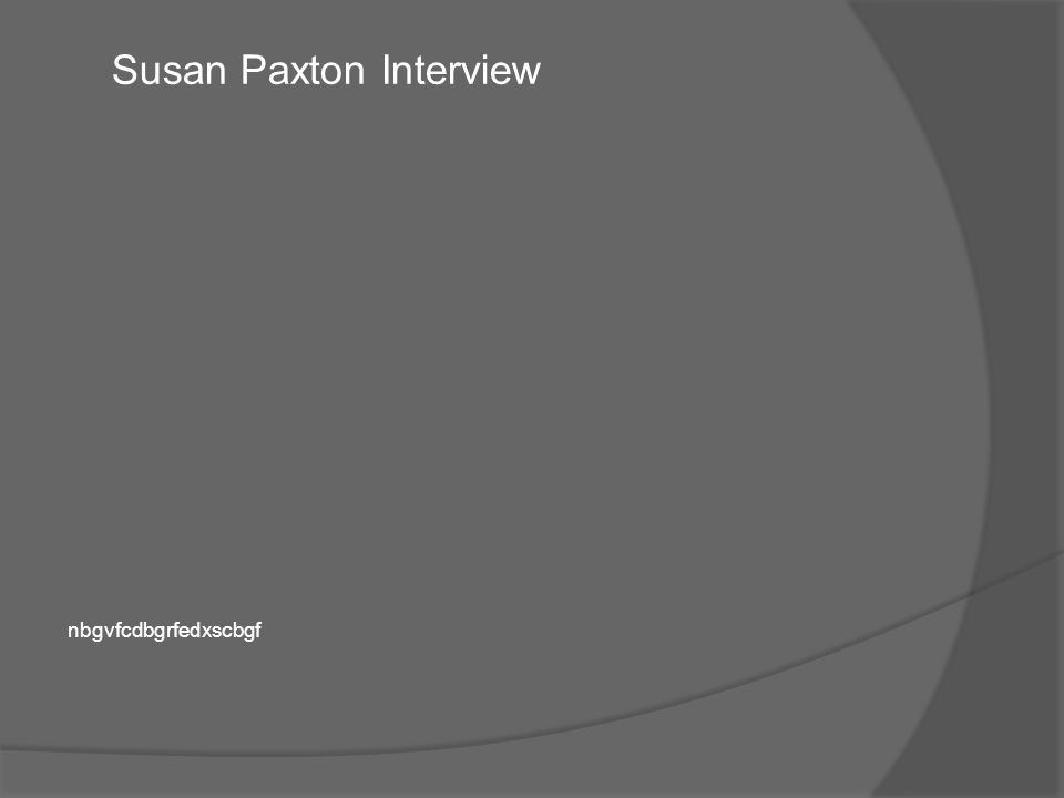 Susan Paxton Interview