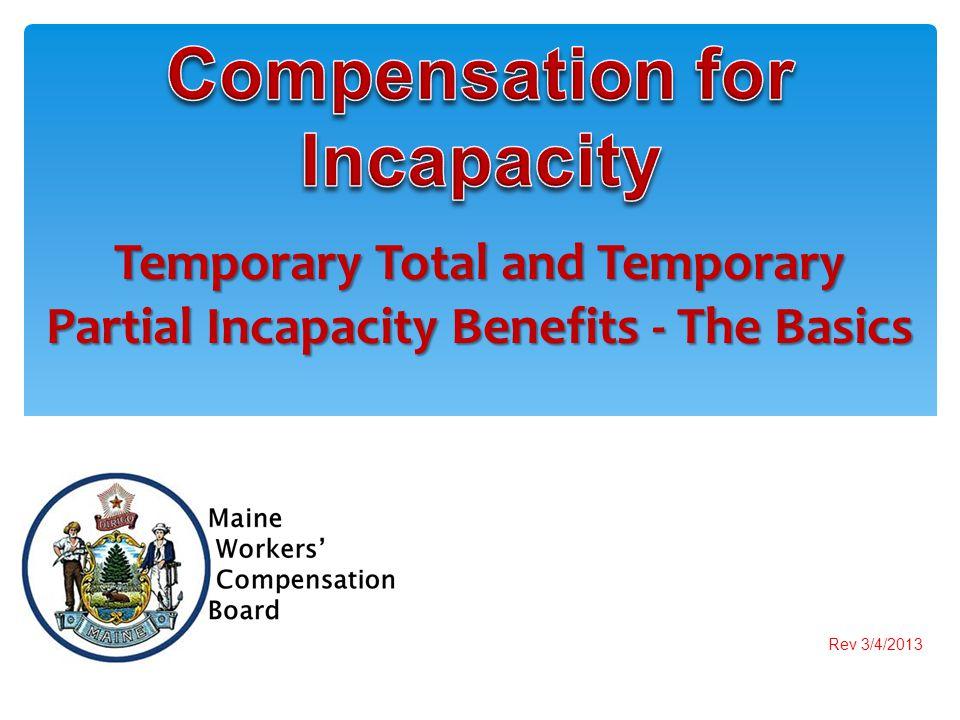 Temporary Total and Temporary Partial Incapacity Benefits - The Basics