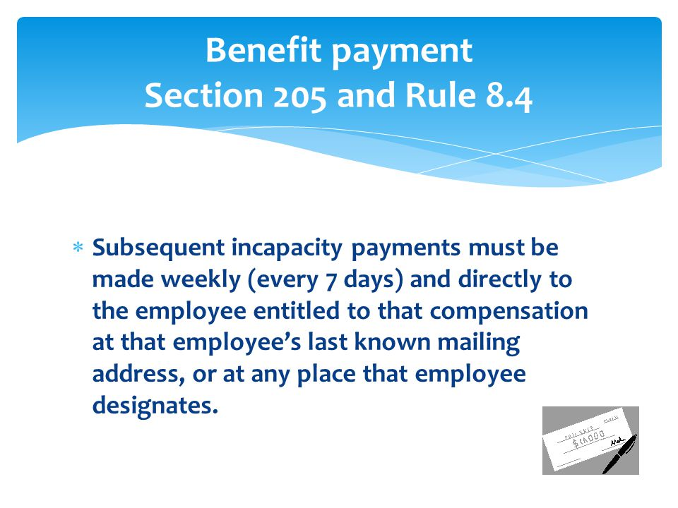 Benefit payment Section 205 and Rule 8.4