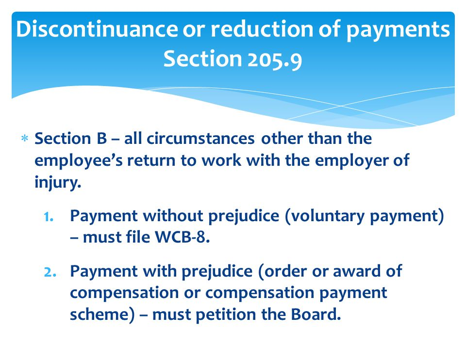 Discontinuance or reduction of payments Section 205.9