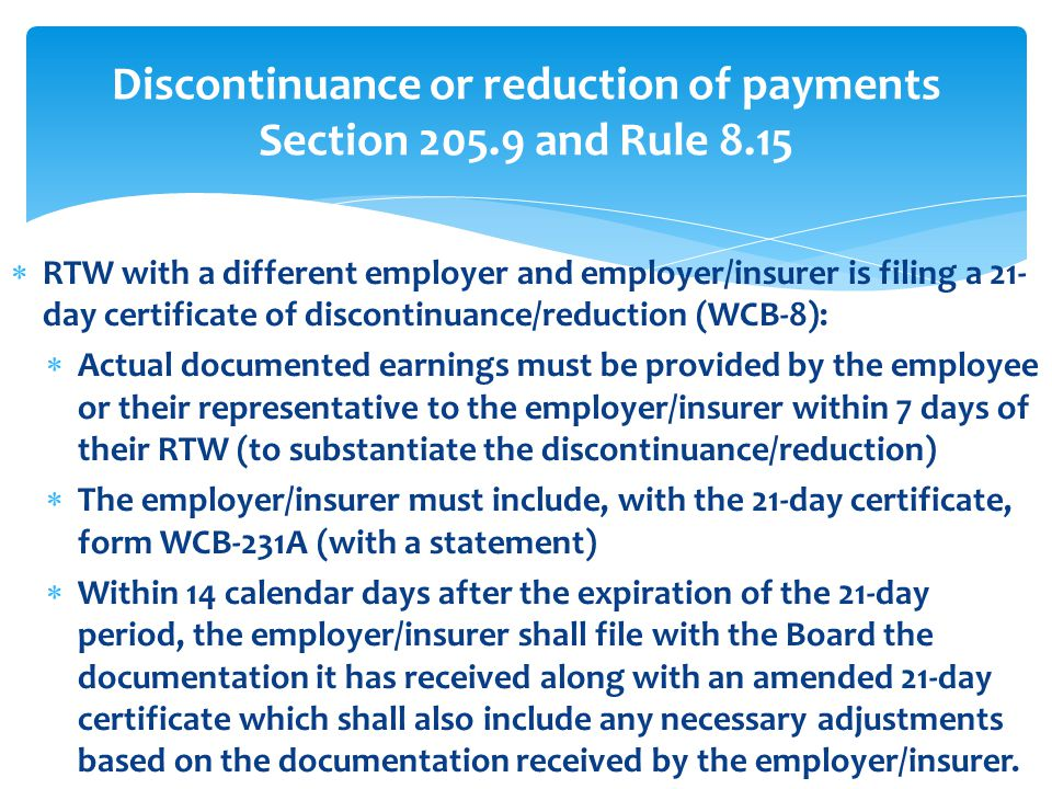Discontinuance or reduction of payments Section and Rule 8.15