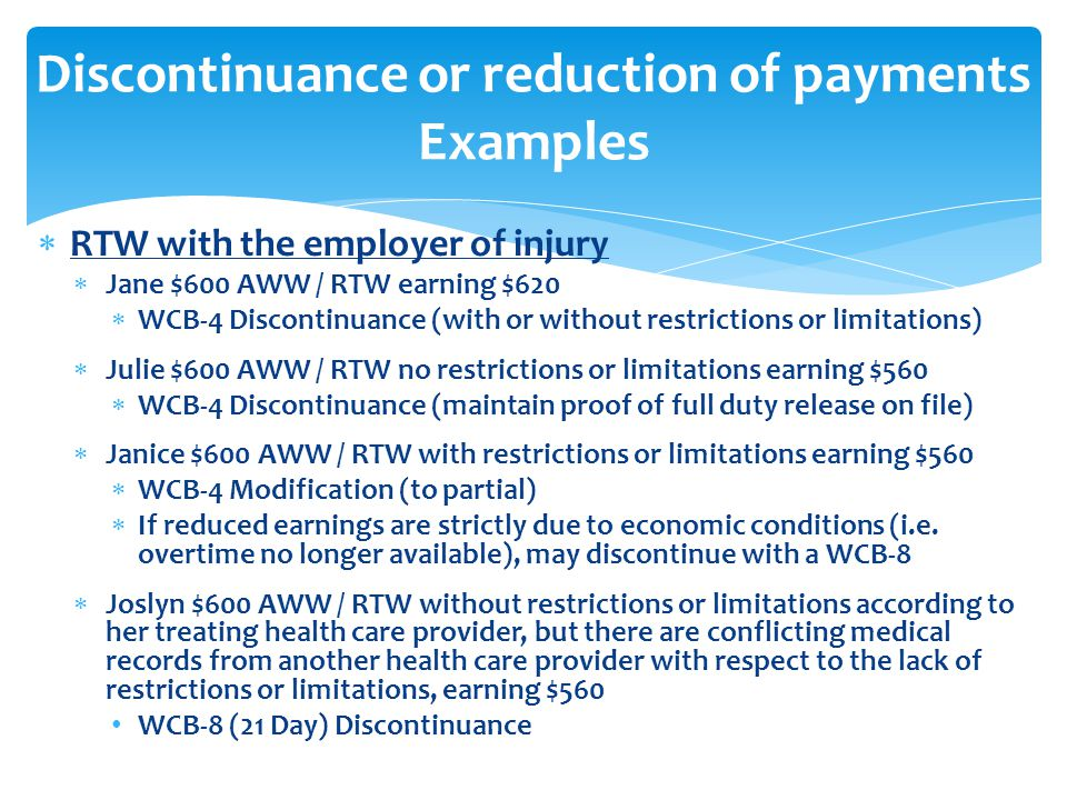 Discontinuance or reduction of payments Examples