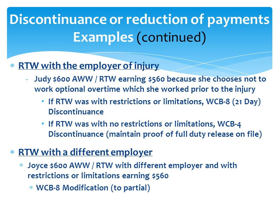 Discontinuance or reduction of payments Examples (continued)