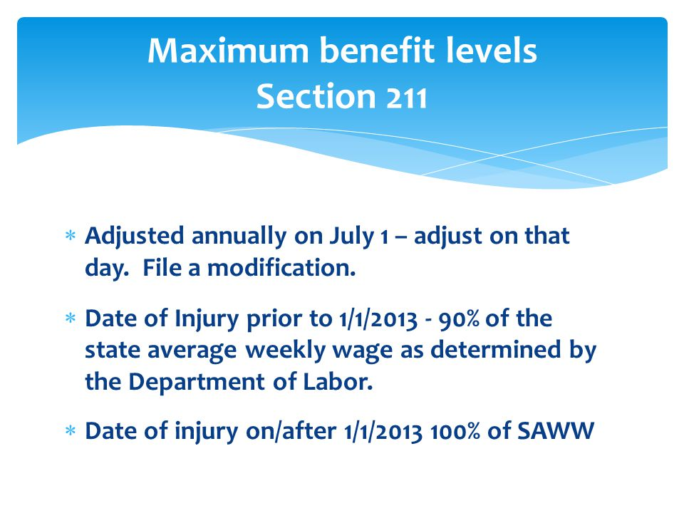 Maximum benefit levels Section 211