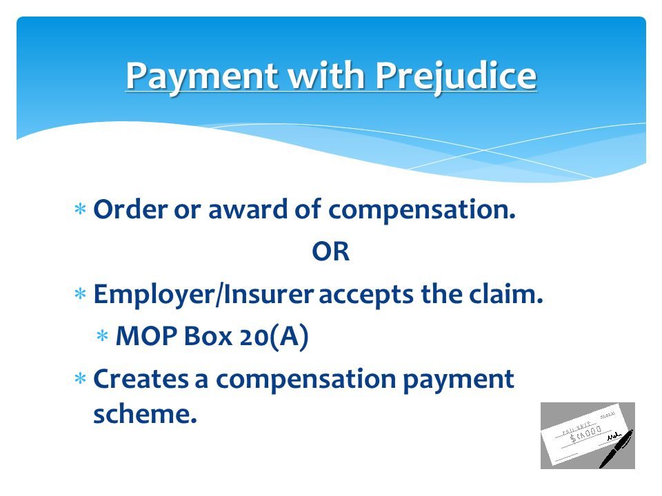 Payment with Prejudice