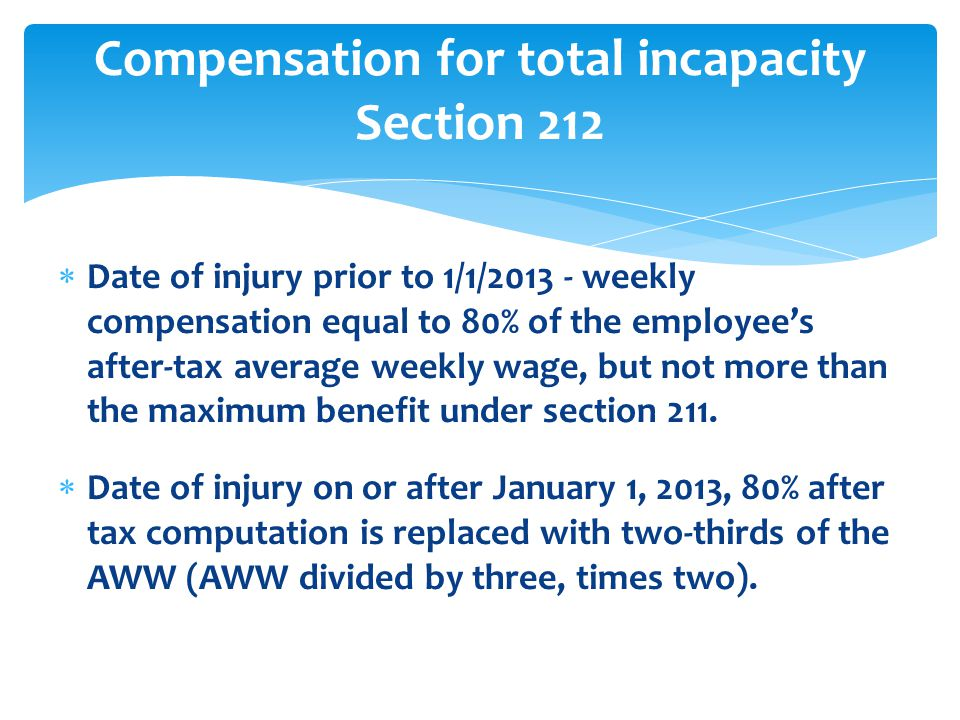 Compensation for total incapacity Section 212