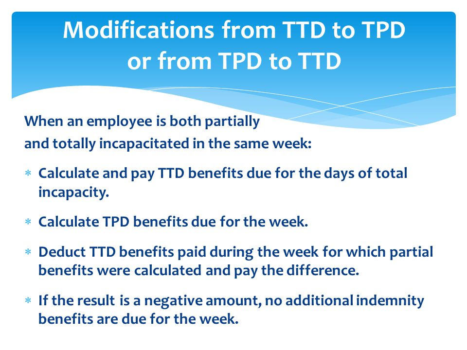 Modifications from TTD to TPD or from TPD to TTD