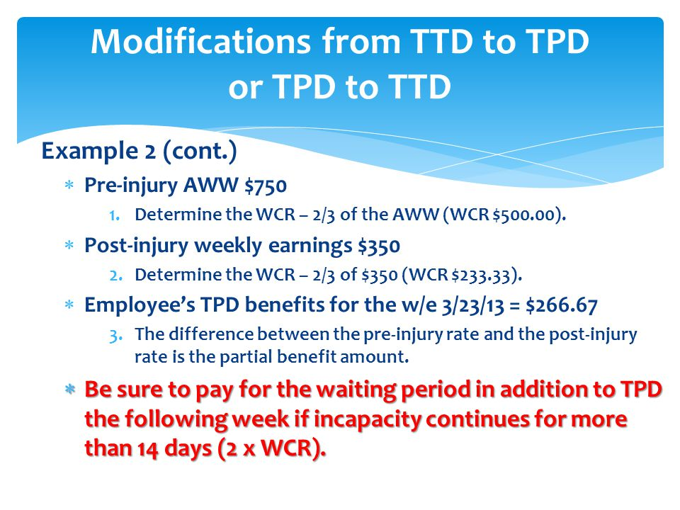Modifications from TTD to TPD or TPD to TTD