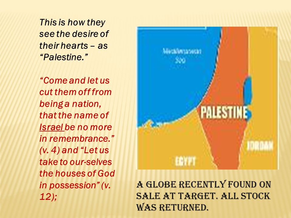 This is how they see the desire of their hearts – as Palestine.